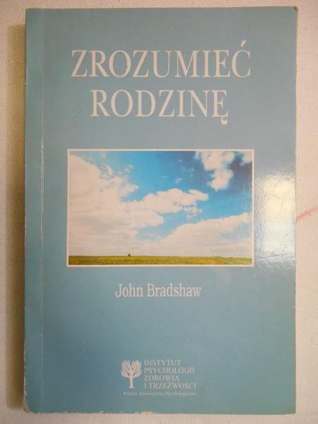 """""""Zrozumieć rodzinę"""" John Bradshaw – recenzja Łukasza Molickiego"""